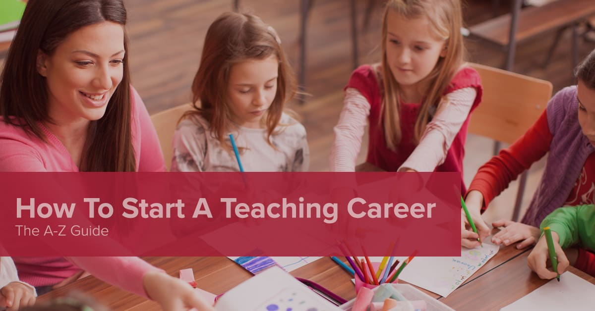 How To Become A Teacher The Complete Guide  Teachers Of Tomorrow
