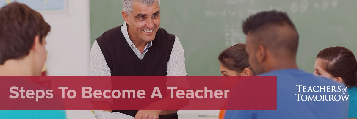 Steps to becoming a teacher