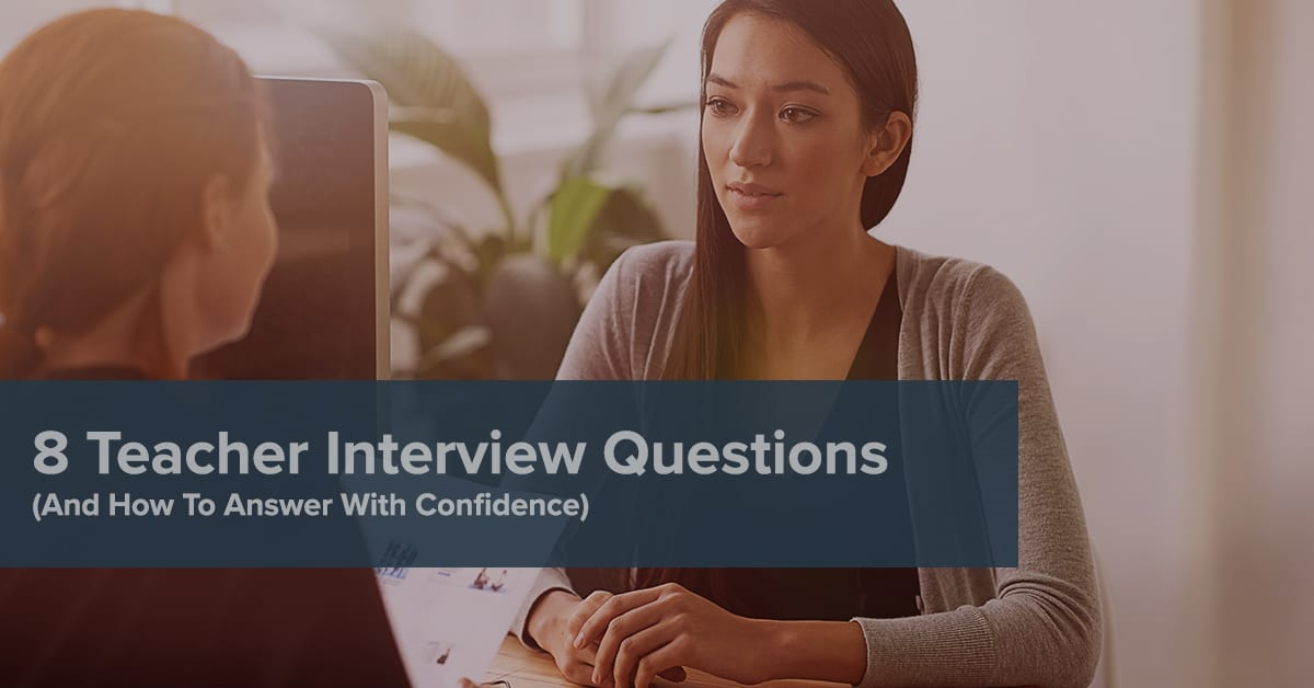 8 Essential Teacher Interview Questions